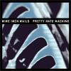 Articole despre Muzica - De ascultat: Nine Inch Nails - Pretty Hate Machine (varianta remasterizata a albumului)