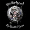 De ascultat: cel mai recent album Motorhead - The World Is Yours (in intregime)