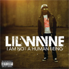 Album: Lil Wayne - I Am Not A Human Being
