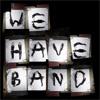 Stiri din Muzica - Concertul We Have Band anulat
